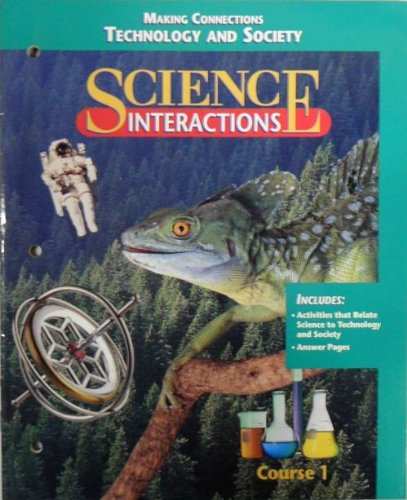 Science Interactions-Course 1:Making Connections Technology And Society PDF