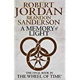 A Memory Of Light: Book 14 of the Wheel of Time: 14/14by Robert Jordan