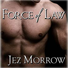 Force of Law (       UNABRIDGED) by Jez Morrow Narrated by Joel Leslie