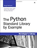 The Python Standard Library by Example (Developers Library)