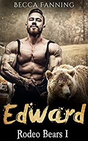 Edward (BBW Western Bear Shifter Romance) (Rodeo Bears Book 1)