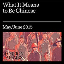 What It Means to Be Chinese (       UNABRIDGED) by Perry Link Narrated by Kevin Stillwell