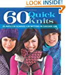 60 Quick Knits: 20 Hats*20 Scarves*20...