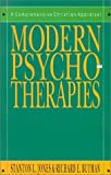 Modern Psychotherapies: A Comprehensive Christian Appraisal (Christian Association for Psychological Studies Partnership) by Jones, Stanton L., Butman, Richard E. (1991) Hardcover