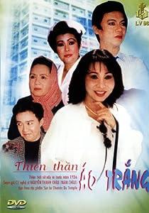 Cai Luong: Thien Than Ao Trang