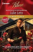 Too Wild to Hold (Harlequin Blaze)