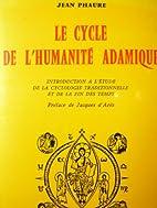 Jean Phaure. Le Cycle de…
