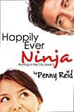 Happily Ever Ninja (Knitting in the City Book 5) (English Edition)