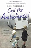 Call the Ambulance!