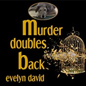 Murder Doubles Back: Sullivan Investigations Mystery Series, Volume 3 | Evelyn David