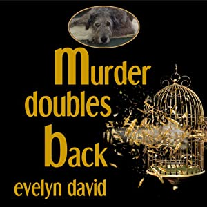 Murder Doubles Back: Sullivan Investigations Mystery Series, Volume 3 | [Evelyn David]