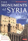 img - for The Monuments of Syria: A Guide book / textbook / text book