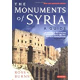 The Monuments of Syria: A Guideby Ross Burns