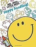 Happy Doodling! (Mr. Men and Little Miss)