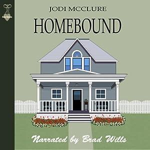 Homebound | [Jodi McClure]