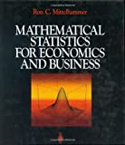img - for Mathematical Statistics for Economics and Business book / textbook / text book