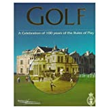 img - for Golf: A Celebration of 100 Years of the Rules of Play book / textbook / text book