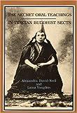 Secret Oral Teaching in Tibetan Buddhist Sects by David-Neel, Alexandra, Lally, Michael (1986) Paperback