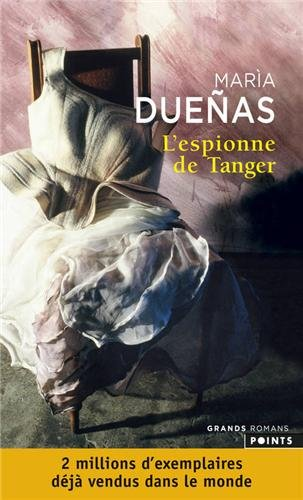 Télécharger Lespionne De Tanger Pdf María Dueñas Eduardo Jiménez