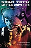 Keith R. A. Decandido Star Trek: Myriad Universes #2: Echoes And Refractions (Bk. 2)