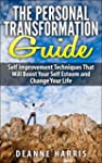 The Personal Transformation Guide: Se...