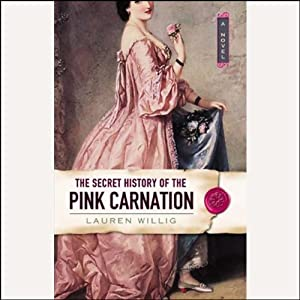 The Secret History of the Pink Carnation | [Lauren Willig]