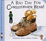 A Bad Day for Christopher Bear