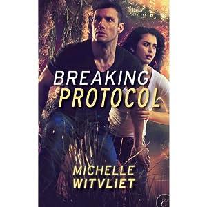Breaking Protocol | [Michelle Witvliet]