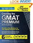 Cracking the GMAT Premium Edition wit...