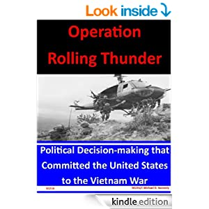 impact of operation rolling thunder Operation rolling thunder commenced on february 13, 1965 and continued through the spring of 1967 johnson also authorized the first of many deployments of regular ground combat troops to vietnam to fight the viet cong in the countryside.
