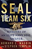 img - for Seal Team Six: Memoirs of an Elite Navy Seal Sniper   [SEAL TEAM 6] [Hardcover] book / textbook / text book