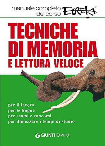 Tecniche di memoria e lettura veloce Varia Demetra PDF