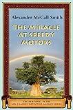 The Miracle at Speedy Motors (No. 1 Ladies' Detective Agency Series Book 9)