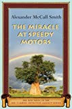 Image of The Miracle at Speedy Motors: A No. 1 Ladies' Detective Agency Novel (9)