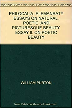 essay on picturesque beauty In 1768 gilpin published his popular essay on prints where he defined the picturesque as 'that kind of beauty which is agreeable in a picture and began to expound.