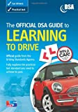 The Official DSA Guide to Learning to Drive (Driving Skills) Driving Standards Agency