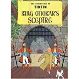 Hergé The Adventures Of Tintin. King Ottokar's Sceptre