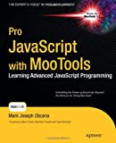 Pro JavaScript with MooTools (Expert's Voice in Web Development)