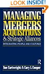 Managing Mergers Acquisitions and Str...