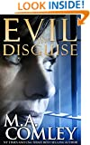 Evil In Disguise: Based on True events