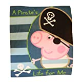 Character World Peppa George Pirate Fleece Blanketby Character World