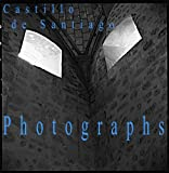 img - for Photographs. Castillo de Santiago book / textbook / text book
