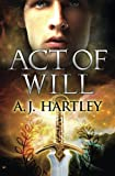 Act of Will (Will Hawthorne) (Volume 1)