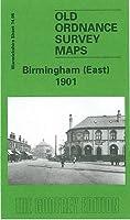 Birmingham (East) 1901: Warwickshire Sheet 14.09 (Old Ordnance Survey Maps of Warwickshire)