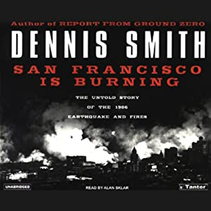 San Francisco Is Burning Audiobook