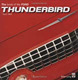 The Book of the Ford Thunderbird from 1954 Brian Long