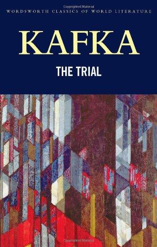 The Trial (Wordsworth Classics of World Literature)