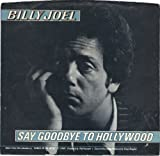 Say Goodbye To Hollywood (Billy Joel)