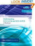 Understanding ICD-10-CM and ICD-10-PC...