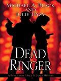 Dead Ringer: A Ron Shade and Alex St. James Mystery (Five Star First Edition Mystery)